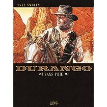 Durango T13 : Sans pitié (French Edition)