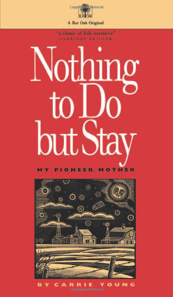Nothing to Do But Stay