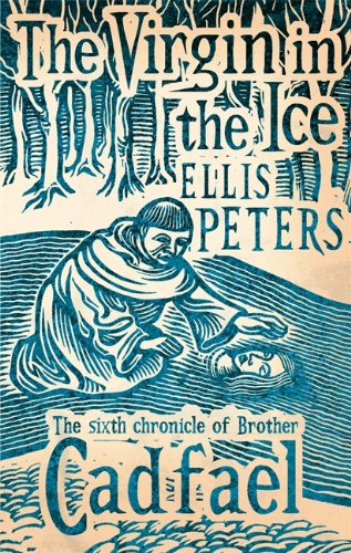 The Virgin in the Ice (Brother Cadfael)