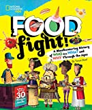 #6: Food Fight!: A Mouthwatering History of Who Ate What and Why Through the Ages