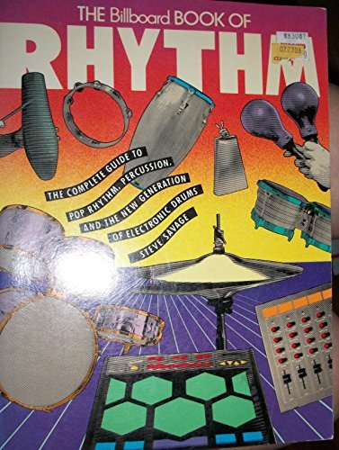 The Billboard Book of Rhythm by Steve Savage (1989-04-02)