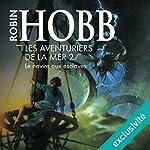 Le navire aux esclaves (Les aventuriers de la mer 2)   Robin Hobb