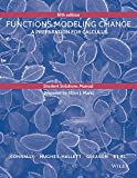 Student Solutions Manual to Accompany Functions Modeling Change Fourth Edition, Connally, Eric and Hughes-Hallett, Deborah, 1118941632