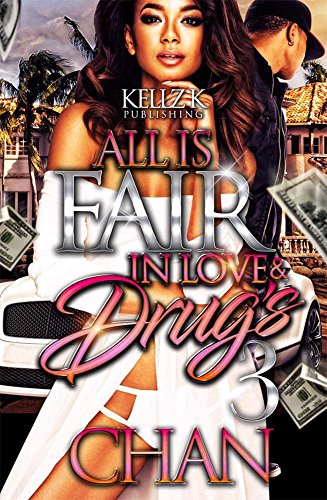 All Is Fair In Love & Drugs 3
