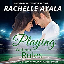 Playing Without Rules: Men of Spring Baseball, Book 1 Audiobook by Rachelle Ayala Narrated by Tor Thom, Charley Ongel