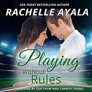 Playing Without Rules Audiobook