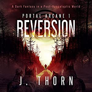 Reversion: Portal Arcane 1 Audiobook