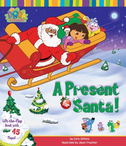 A Present for Santa (Dora the Explorer) by Nickelodeon (2005-10-03)