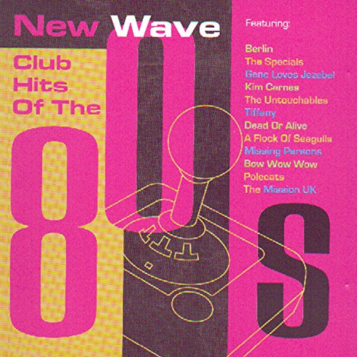 new-wave-club-hits-of-the-80s