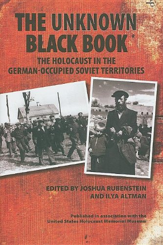 The Unknown Black Book  The Holocaust In The German Occupied Soviet Territories