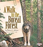 img - for A Walk in the Boreal Forest book / textbook / text book
