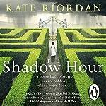 The Shadow Hour | Kate Riordan