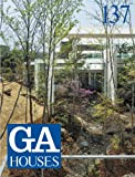 GA Houses 137 - Maeda, Studio Mk27, Spbr Arquitetos, Ogawa, Ryo Abe, Acayaba, Gesto (Japanese and English Edition)