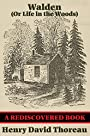 Walden (Or Life in the Woods) (Rediscovered Books): Or Life in the Woods