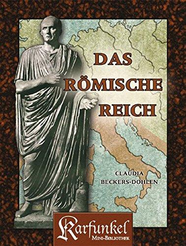 Das Römische Reich: Karfunkel Mini-Bibliothek