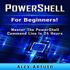 PowerShell: For Beginners! Audiobook