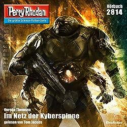 Im Netz der Kyberspinne (Perry Rhodan 2814)