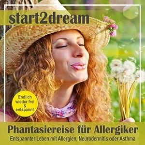 Phantasiereise für Allergiker Hörbuch