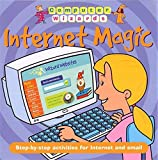 img - for Internet Magic by Claire Pye Paul Virr (2004-08-26) Paperback book / textbook / text book
