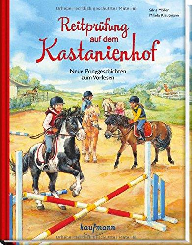 Reitprüfung auf dem Kastanienhof: Neue Ponygeschichten zum Vorlesen