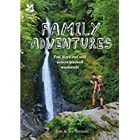 Amazing Family Adventures: Fun days out and action-packed weekends