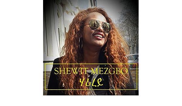 shewit mezgebo free mp3