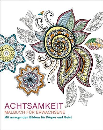 Malen und entspannen: Achtsamkeit: Amazon.de: Autor unbekannt: Bücher