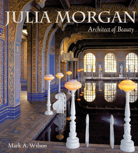 Julia Morgan: Architect of Beauty