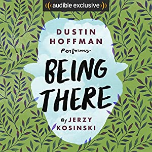 Being There Audiobook