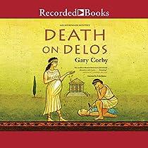 DEATH ON DELOS: AN ATHENIAN MYSTERY