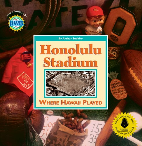 Honolulu Stadium: Where Hawaii Played ebook