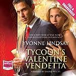 Tycoon's Valentine Vendetta | Yvonne Lindsay