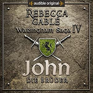 John - Die Brüder (Die Hüter der Rose 1) Hörspiel