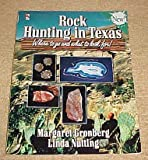 Rock Hunting in Texas, Margaret Gronberg and Linda Nutting, 0884157865