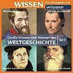 Große Frauen und Männer der Weltgeschichte - Teil 7 | Stephanie Mende,Wolfgang Suttner