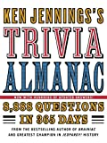 Ken Jennings's Trivia Almanac: 8,888 Questions in 365 Days