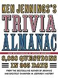 Ken Jennings's Trivia Almanac: 8,888 Questions in
