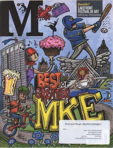M: Milwaukee's Lifestyle Magazine, vol. 21, no. 7 (June 2017) (Best of Greater MKE; Lakefront Festival of Art program; Prince tribute artist Gabriel Sanchez)