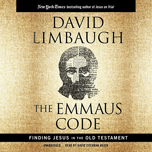 Read Online The Emmaus Code: Finding Jesus in the Old Testament pdf epub