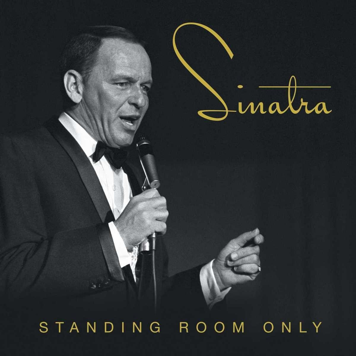 Image result for frank sinatra standing room only