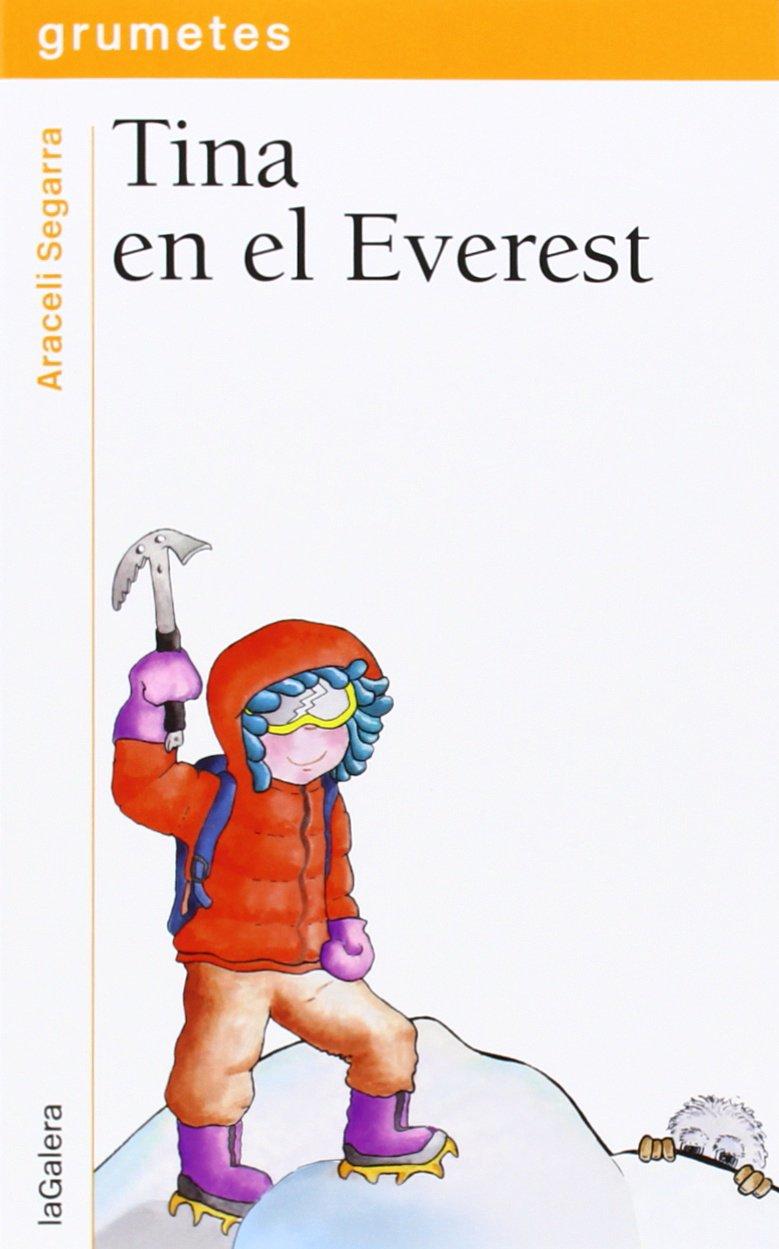 Tina En El Everest: 115 (Grumetes): Amazon.es: Segarra ...