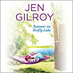 Summer on Firefly Lake | Jen Gilroy