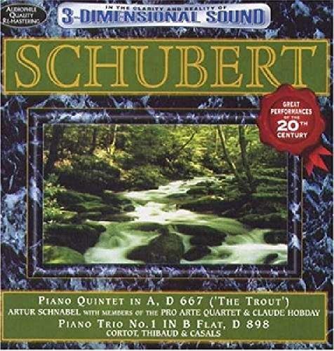 Schubert: Trout Quintet & Piano Trio No 1/Var