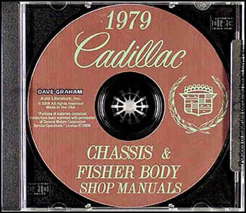 1979 CADILLAC REPAIR SHOP & SERVICE MANUAL & FISHER BODY MANUAL CD - INCLUDES: DeVille, Seville, Fleetwood Brougham, Fleetwood Limousine, and Commercial Chassis (for Hearse, etc.). 79