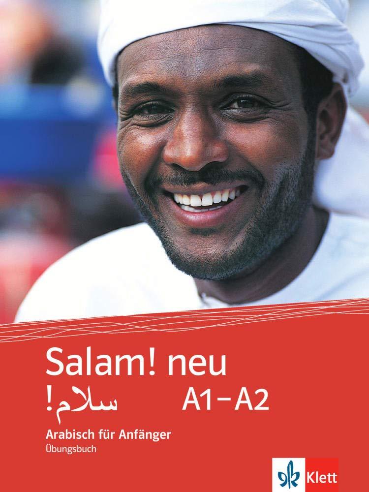 Salam  Neu A1 A2  Arabisch Für Anfänger. Übungsbuch