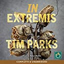 In Extremis Audiobook by Tim Parks Narrated by Peter Noble