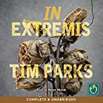 In Extremis | Tim Parks