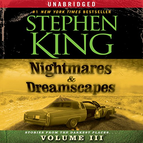 Nightmares & Dreamscapes, Volume III Audiobook [Free Download by Trial] thumbnail