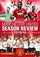 Manchester United: Season Review 2015/2016