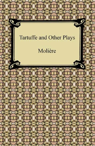 (Tartuffe and Other Plays)